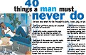 40 Things a Man Must Never Do Magazine Article